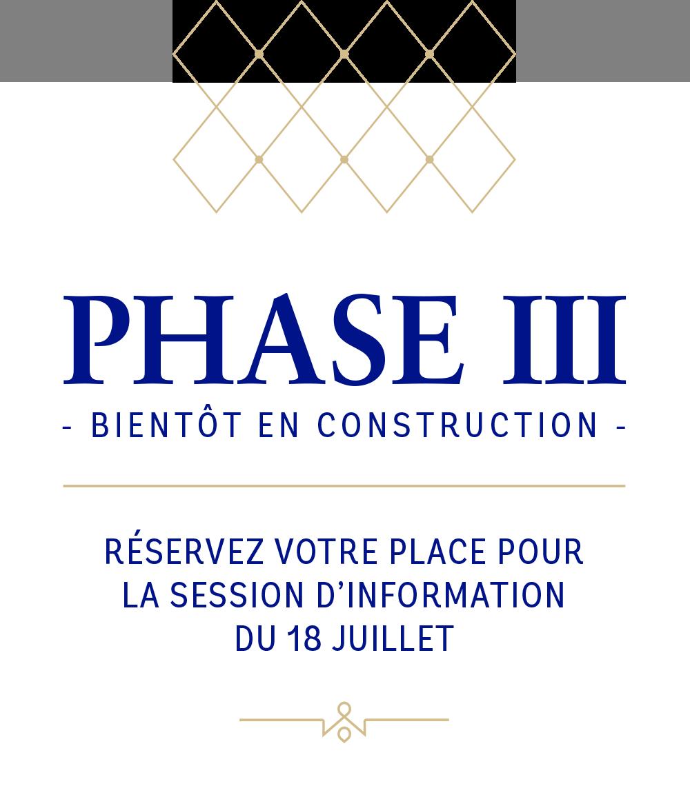 Phase 3 - Bientôt en construction