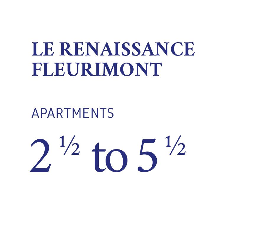 Renaissance Fleurimont - apartments 21/2 to 51/2